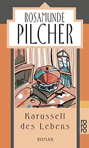 Karussell des Lebens: Rosamunde Pilcher, Karussell