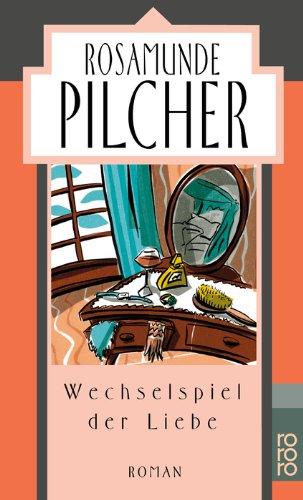 9783499129995: Wechselspiel Der Liebe (German Edition)