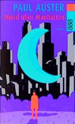 Mond über Manhattan. Roman: Auster, Paul