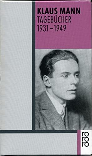 Tagebucher 1931 - 1949.: Klaus Mann