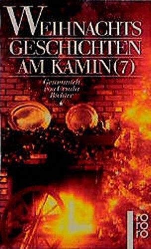9783499132629: Weihnachtsgeschichten am Kamin 7.