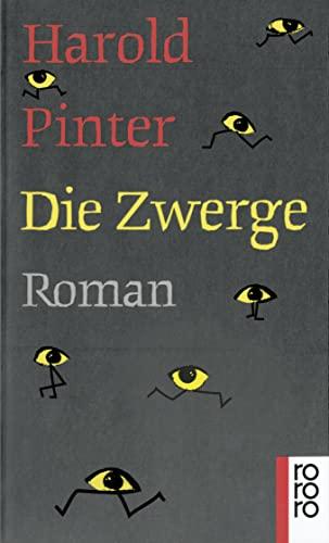 Die Zwerge : Roman. Dt. von Johanna: Pinter, Harold: