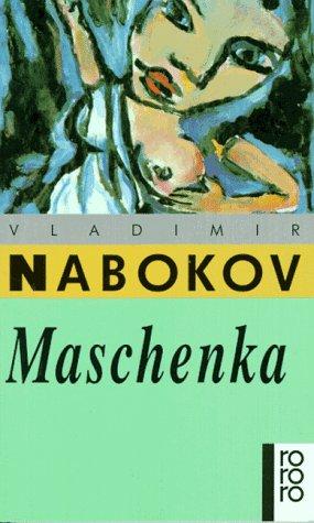9783499133091: Maschenka (German Edition)