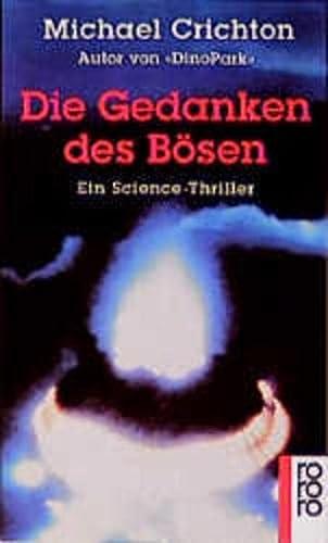 9783499133251: Die Gedanken des Bösen. Ein Science- Thriller.