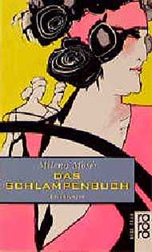 9783499133589: Das Schlampenbuch. Erzählungen. ( neue frau).