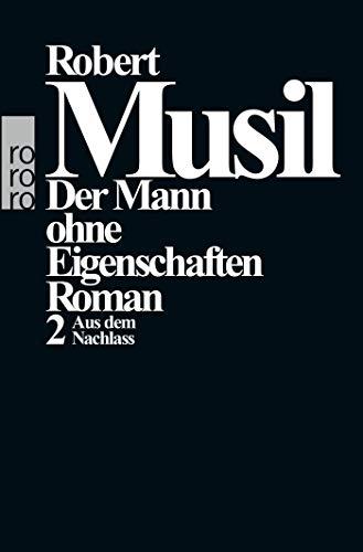 Der Mann Ohne Eigenschaften Volume 2 (German: Musil, Robert