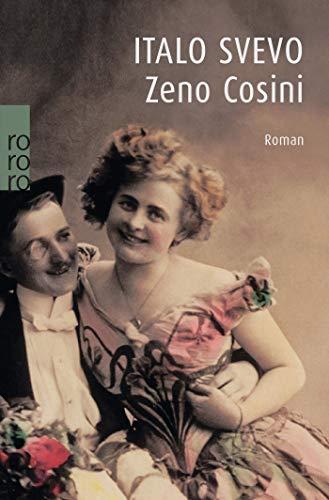 Zeno Cosini. Roman: Svevo, Italo