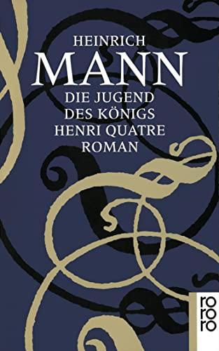 Die Jugend des Königs Henri Quatre: 1: Mann, Heinrich