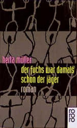 9783499135033: Der Fuchs War Damals Schon Der Jager
