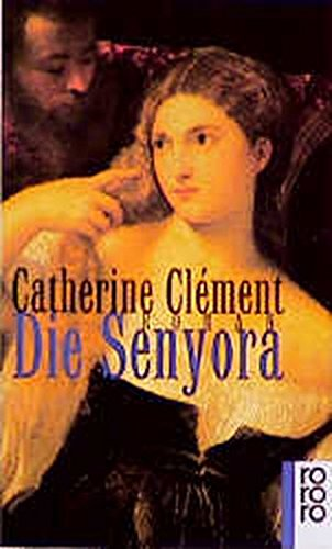 Die Senyora: Clément Catherine: