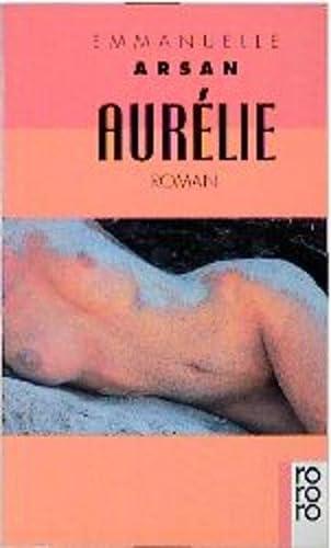 Aurelie: Emmanuelle Arsan