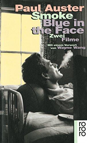 Smoke. Blue in the Face: Zwei Filme: Auster, Paul