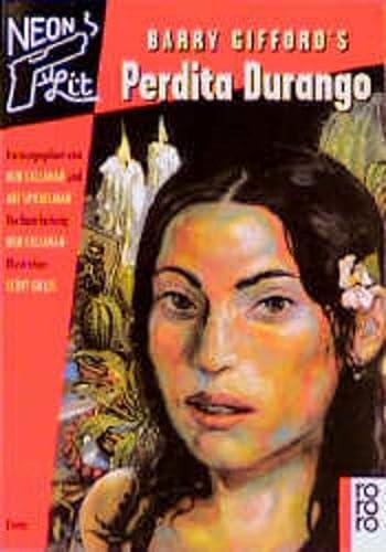 9783499136948: Barry Gifford's Perdita Durango. Neon Lit. Comic