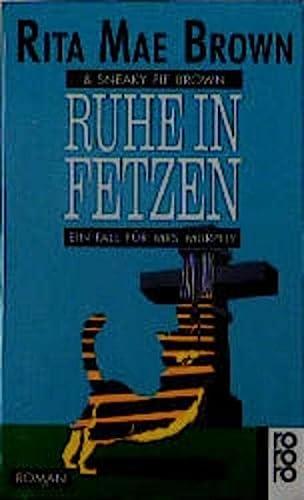 Ruhe in Fetzen. Ein Fall für Mrs. Murphy. (3499137461) by Brown, Rita Mae; Brown, Sneaky Pie