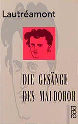 9783499137563: Die Gesänge des Maldoror.
