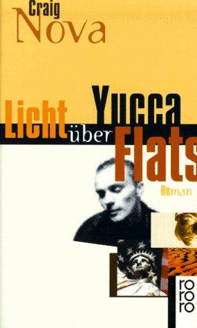Licht über Yucca Flats. Roman: Nova, Craig. Aus