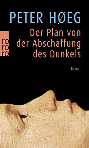 Der Plan von der Abschaffung des Dunkels: Hoeg, Peter