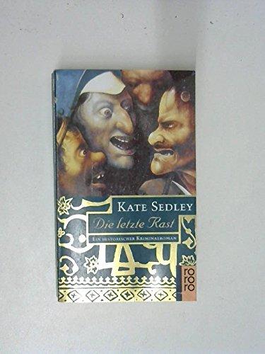 9783499138195: Die letzte Rast. Ein historischer Kriminalroman