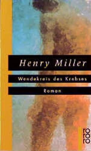 9783499138324: Wendekreis des Krebses. Roman