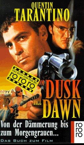 From dusk till dawn : das Buch: Quentin Tarantino