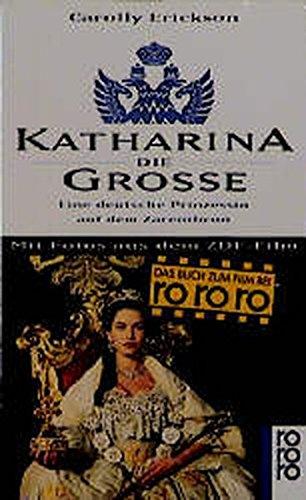 9783499139352: Katharina die Gro�e. Eine deutsche Prinzessin auf dem Zarenthron.