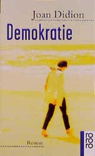 9783499139611: Demokratie - Roman