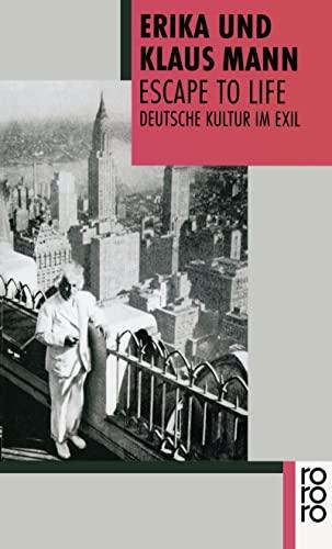 Escape to Life : Deutsche Kultur im Exil - Erika Mann