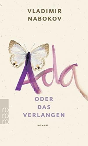 Ada oder Das Verlangen : Aus den Annalen einer Familie - Vladimir Nabokov