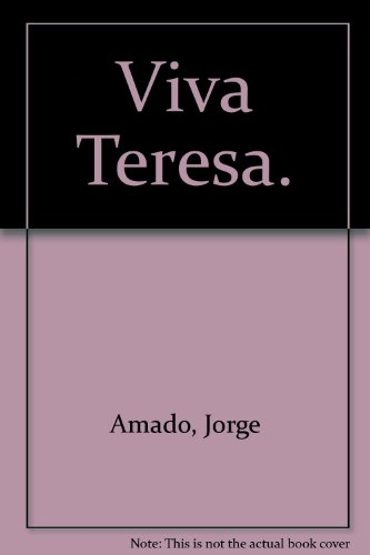 Viva Teresa.: Amado, Jorge: