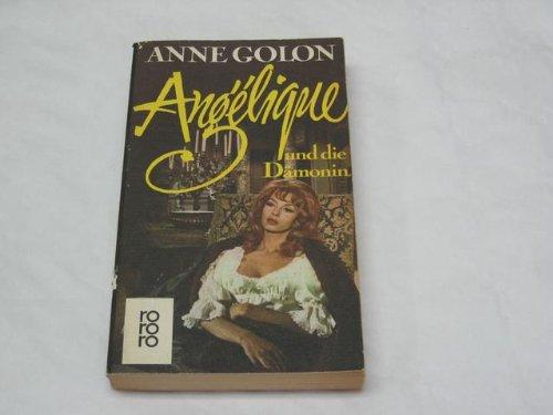 Angelique und die Dämonin (Bd. 8). (3499141086) by Anne Golon