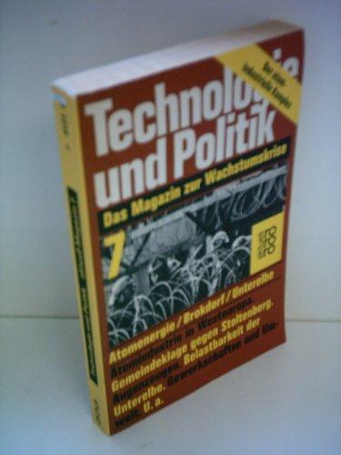 9783499141218: Technologie und Politik 7. Atomenergie / Brokdorf / Unterelbe