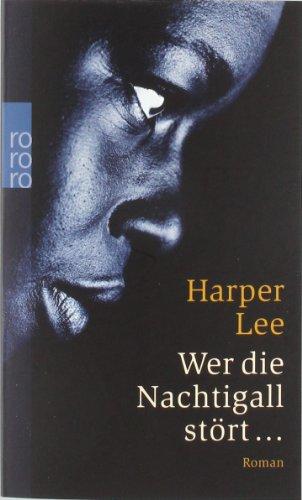 Wer die Nachtigall stört.: Harper Lee
