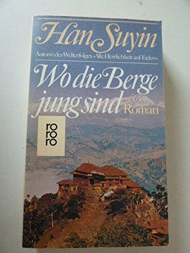 9783499143342: Wo Die Berge Jung Sind
