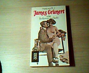 9783499143694: James Grunert, oder, Ein Roman aus Berlin