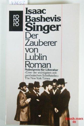 Der Zauberer von Lublin : Roman. Der: Singer, Isaac Bashevis