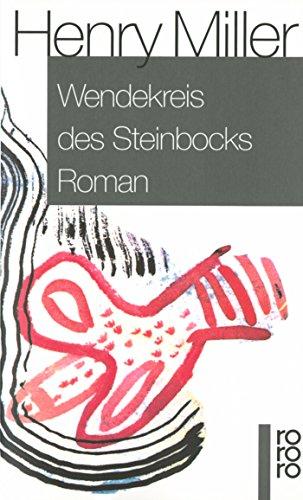 9783499145100: Wendekreis des Steinbocks