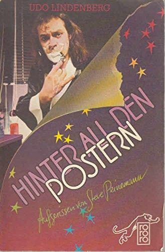 9783499145223: Hinter all den Postern. Aufgerissen von Steve Peinemann.