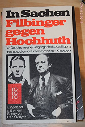 In Sachen Filbinger gegen Hochhuth: Die Geschichte