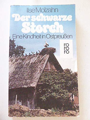 9783499145902: Der schwarze Storch. Eine Kindheit in Ostpreußen.