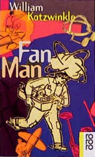 9783499145926: Fan Man.