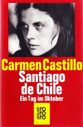 Santiago de Chile. Ein Tag Tag im Oktober (3499147335) by Carmen Castillo