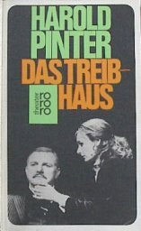 Das Treibhaus : Schauspiel (rororo Theater): Pinter, Harold