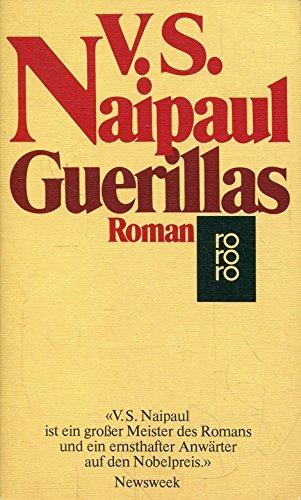Guerillas : Roman. Dt. von Ursula von: Naipaul, V. S.: