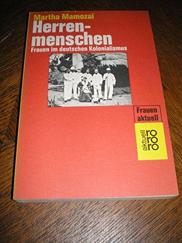 9783499149597: Herrenmenschen: Frauen im deutschen Kolonialismus (rororo)
