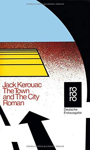 The Town and the City - Kerouac, Jack und Hans Hermann