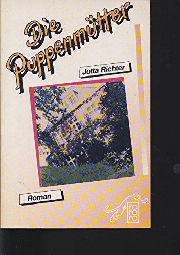 9783499150166: Die Puppenm�tter. Roman