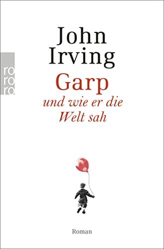 9783499150425: Garp Und Wie Er Die Welt Sah (German Edition)