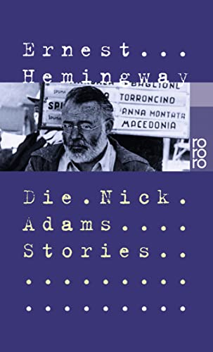 Die Nick Adams Stories.: Hemingway, Ernest