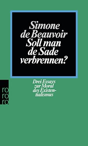 Soll man de Sade verbrennen. Drei Essays zur Moral des Existentialismus. - Simone de Beauvoir