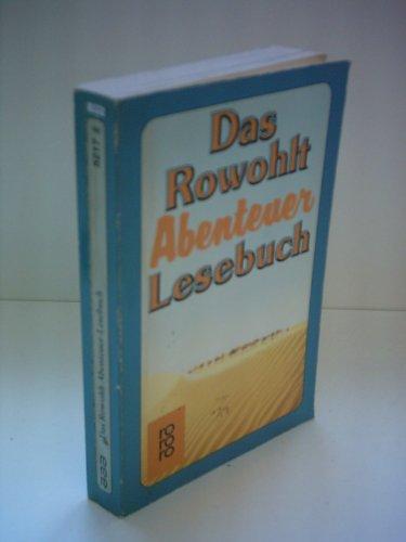 9783499152177: Das Rowohlt Abenteuer Lesebuch